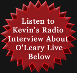Listen to O'Leary Interview